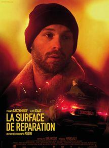 LA SURFACE DE RÉPARATION - Cinéma @ Salle Albert Camus