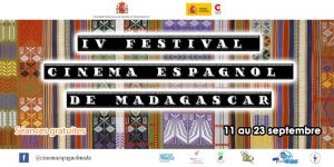 IVè Festival CINÉMA ESPAGNOL DE MADAGASCAR - Cinéma @ Salle Albert Camus
