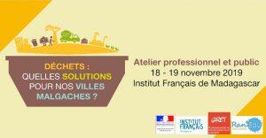 QUELLES SOLUTIONS POUR LES DÉCHETS DANS NOS VILLES MALGACHES ? - Conférence / Atelier @ Salle Albert Camus