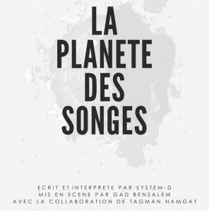 LA PLANÈTE DES SONGES / Une création de System-D, produite par l'IFM - Théâtre @ Salle Albert Camus
