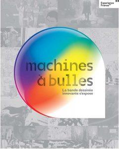 MACHINE À BULLES - Exposition @ Galerie