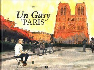 """Littérature - Présentation d'une œuvre - """"UN GASY À PARIS"""" par DWA @ Médiathèque"""