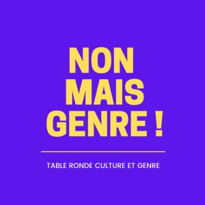 Table ronde - L'ART ET LE GENRE, regards de femmes artistes @ Salle Albert Camus