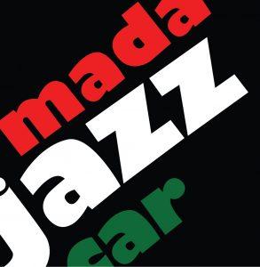 Concert - SOIRÉE D'OUVERTURE DE MADAJAZZCAR 2021